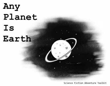 Any%20Planet%20is%20Earth.jpg