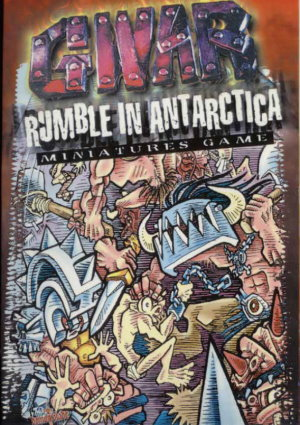 GWAR%20-%20Rumble%20in%20Antarctica%20Minatures%20Game.jpg
